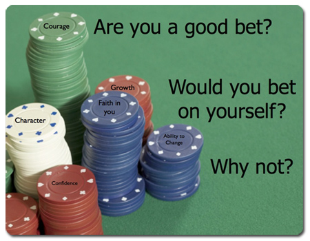 Would you bet on yourself?